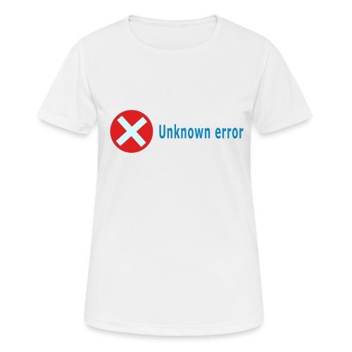 Unkown Error - naisten tekninen t-paita