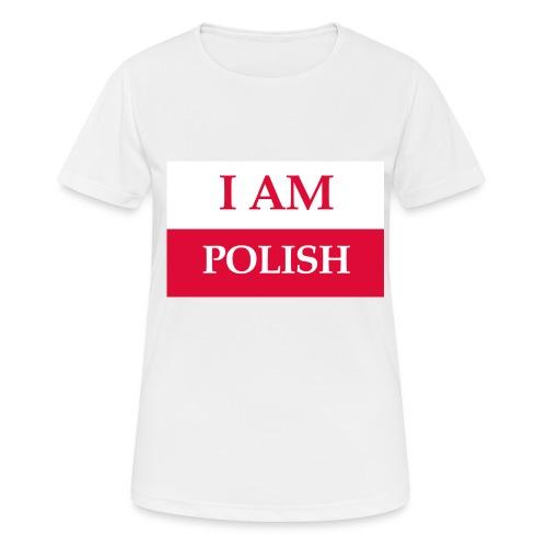 I am polish - Koszulka damska oddychająca