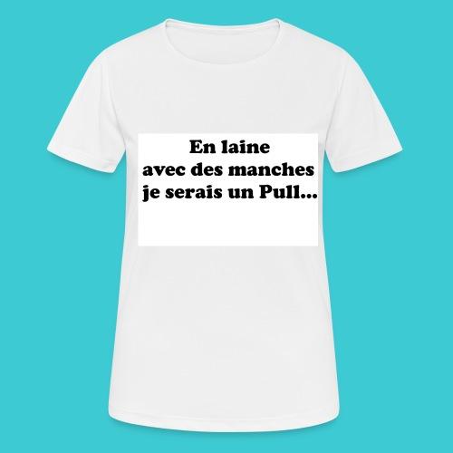 t-shirt humour - T-shirt respirant Femme