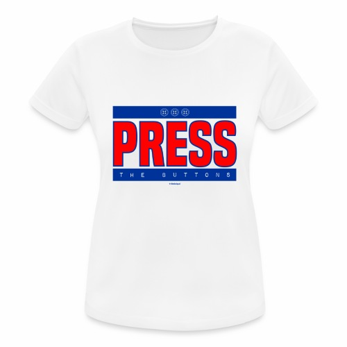 Press the buttons - Vrouwen T-shirt ademend actief