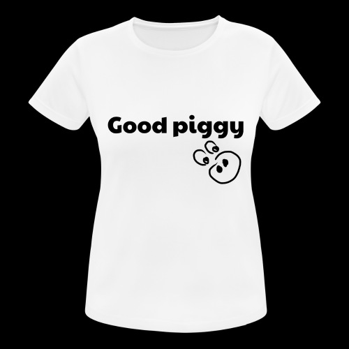 Good Pig - Women's Breathable T-Shirt