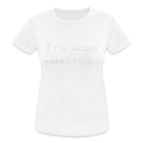 its super effective white - Dame T-shirt svedtransporterende