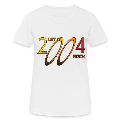Let it Rock 2004 - Frauen T-Shirt atmungsaktiv