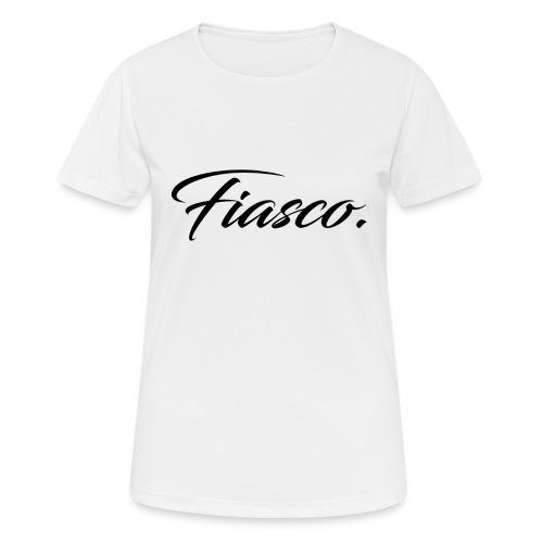 Fiasco. - vrouwen T-shirt ademend