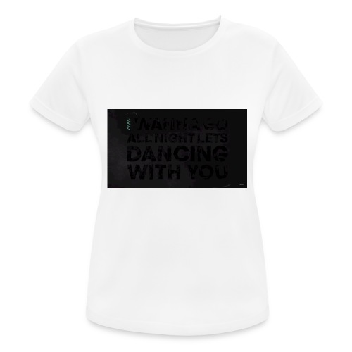 test dancing - Koszulka damska oddychająca