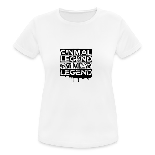 4everLegend - Frauen T-Shirt atmungsaktiv