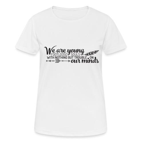 FOOTLOOSE SOULS - T-shirt respirant Femme