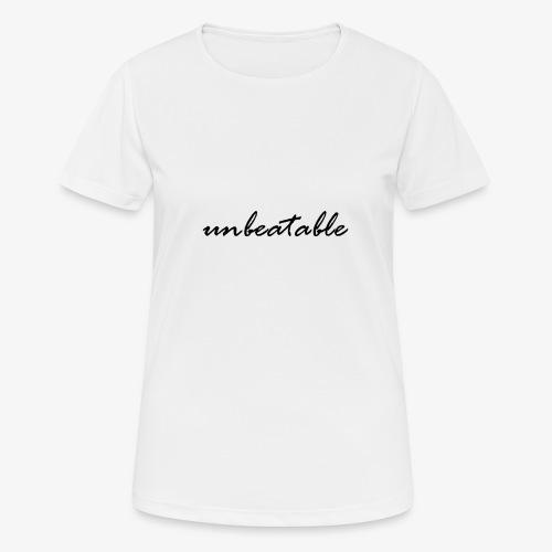 unbeatable - Frauen T-Shirt atmungsaktiv