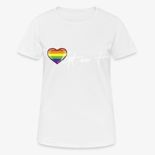 Get over it Herz weiß - Frauen T-Shirt atmungsaktiv