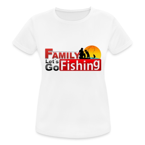 FAMILY LET´S GO FISHING FONDO - Camiseta mujer transpirable