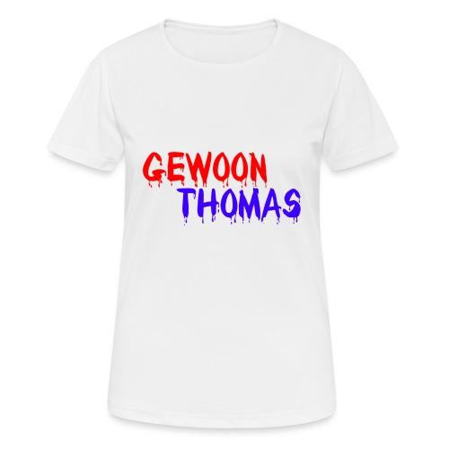 GewoonThomas Bloederig - Vrouwen T-shirt ademend actief