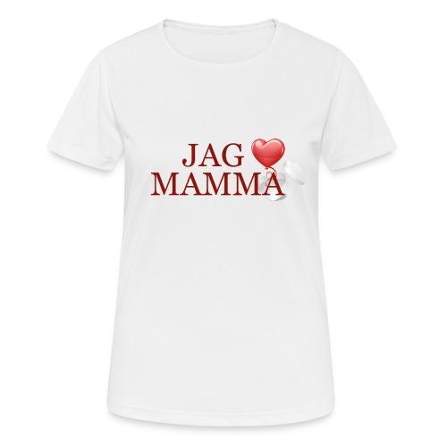 Jag älskar mamma - Andningsaktiv T-shirt dam