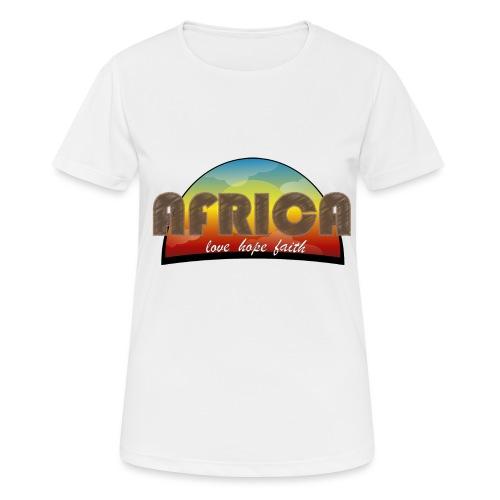 Africa_love_hope_and_faith2 - Maglietta da donna traspirante