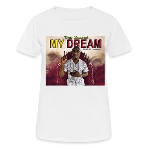 my dream - Women's Breathable T-Shirt