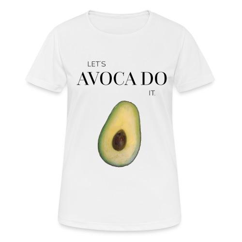 Let's Avoca Do It. - Frauen T-Shirt atmungsaktiv
