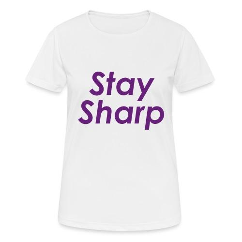 Stay Sharp - Maglietta da donna traspirante