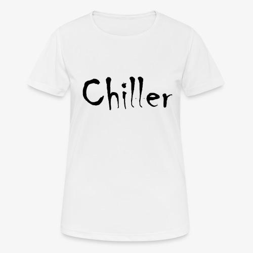 Chiller da real - Vrouwen T-shirt ademend actief