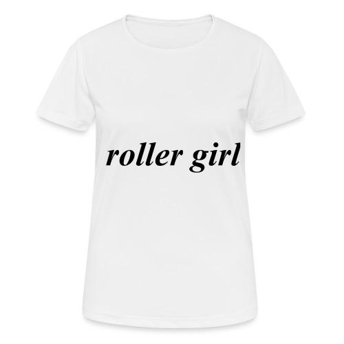 roller girl ♥ - Andningsaktiv T-shirt dam