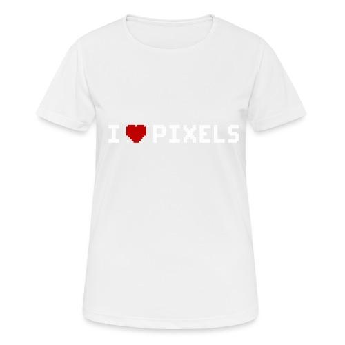 I Love Pixels - Dame T-shirt svedtransporterende
