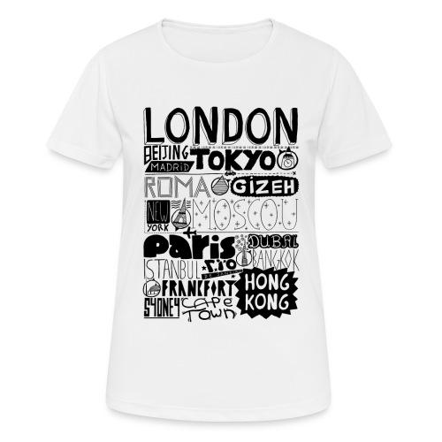 Villes du monde - T-shirt respirant Femme