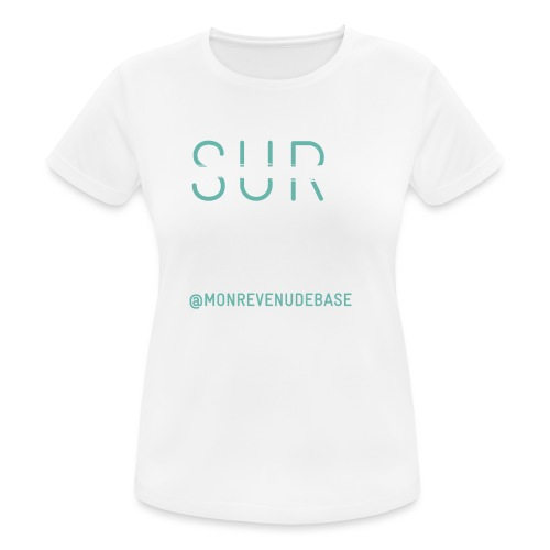 Vivre plutôt que survivre - T-shirt respirant Femme