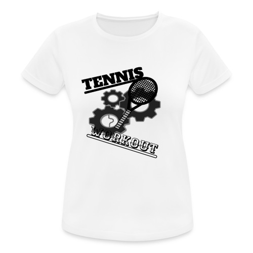 TENNIS WORKOUT - Women's Breathable T-Shirt