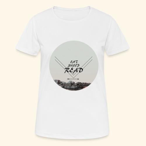 Eat, Sleep, Read - Andningsaktiv T-shirt dam