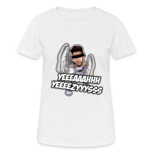 Yeah Yeezys! - Frauen T-Shirt atmungsaktiv