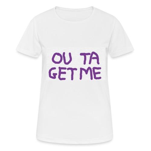 OUT TA GET ME - Maglietta da donna traspirante