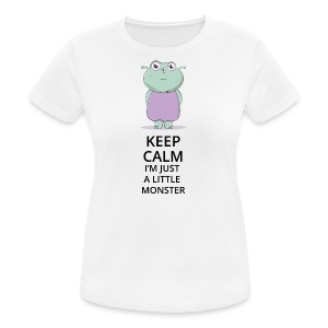 Keep Calm - Little Monster - Petit Monstre - T-shirt respirant Femme