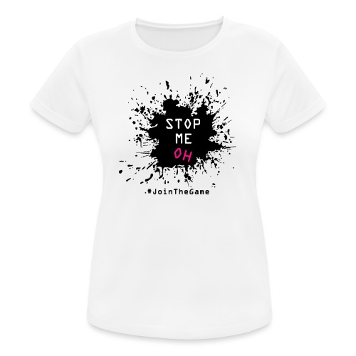 Stop me oh - Women's Breathable T-Shirt
