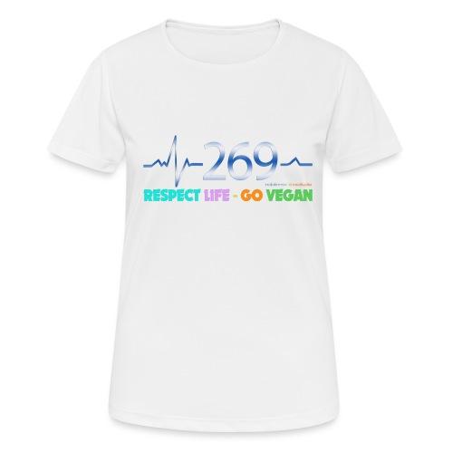 269 RESPECT LIFE - Frauen T-Shirt atmungsaktiv