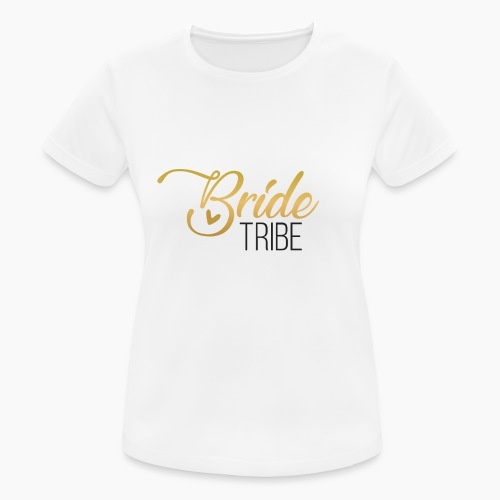 Bride Tribe - lettering for team bride - Women's Breathable T-Shirt