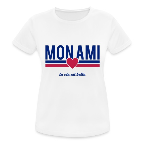 Mon Ami - Women's Breathable T-Shirt