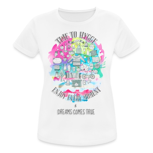 Time to Hygge - T-shirt respirant Femme