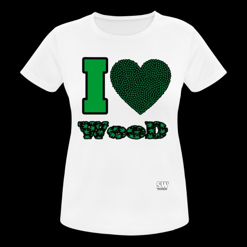 I Love weed - T-shirt respirant Femme