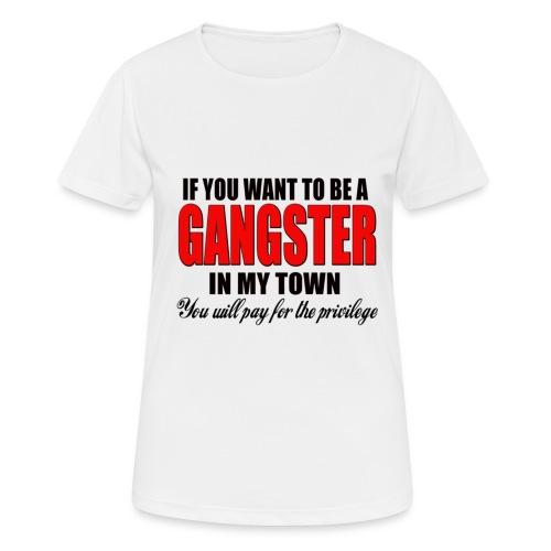 ville gangster - T-shirt respirant Femme
