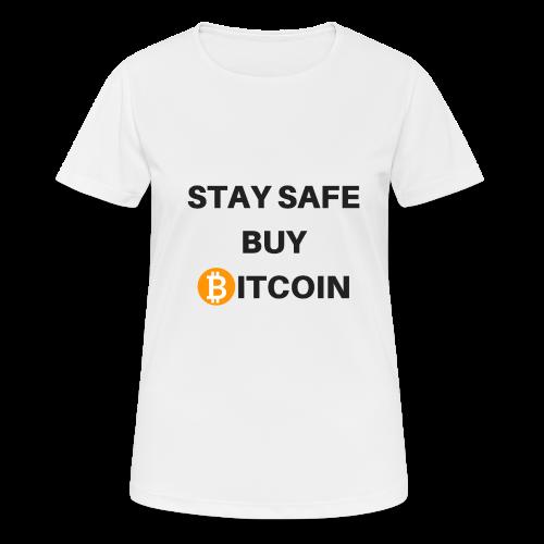 stay safe buy bitcoin - Frauen T-Shirt atmungsaktiv