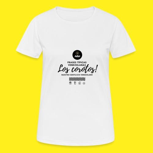 FRASES VENEZOLANAS 2F JOHN LAAREPA 5 - Camiseta mujer transpirable