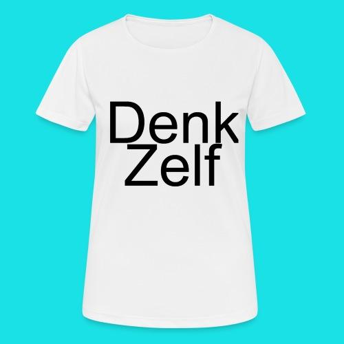 denk zelf - Vrouwen T-shirt ademend actief