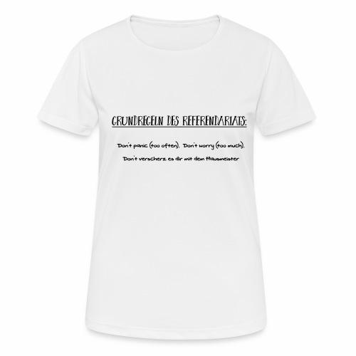 Grundregeln des Referendariats - Frauen T-Shirt atmungsaktiv
