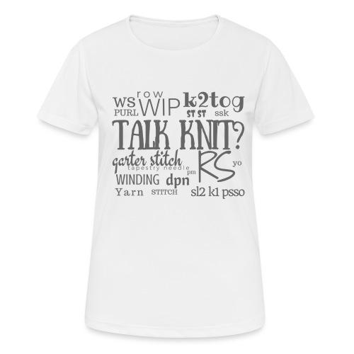 Talk Knit ?, gray - Women's Breathable T-Shirt