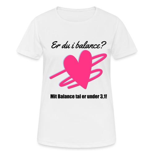I Balance Design - Dame T-shirt svedtransporterende