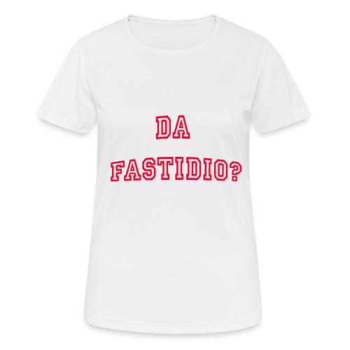 DaFastidio - Maglietta da donna traspirante