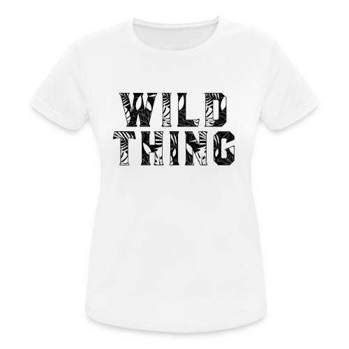 Wild Thing - Women's Breathable T-Shirt