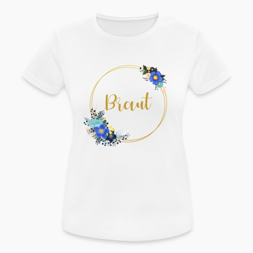 Braut - Aufschrift goldener Kranz für JGA Party - Women's Breathable T-Shirt