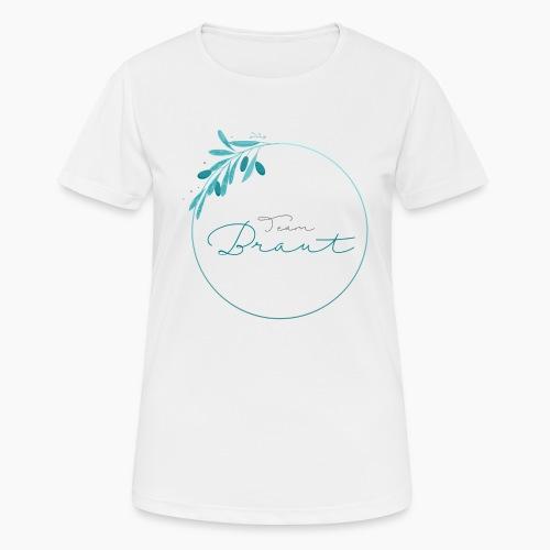 Team Braut - für Junggesellinnenabschied - Women's Breathable T-Shirt