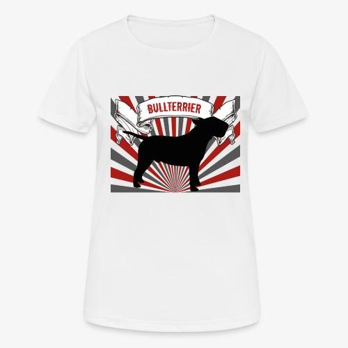 Bullterrier - Frauen T-Shirt atmungsaktiv