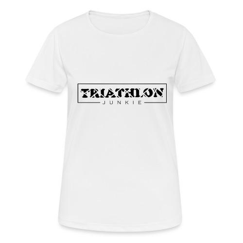 Triathlon Junkie - Frauen T-Shirt atmungsaktiv