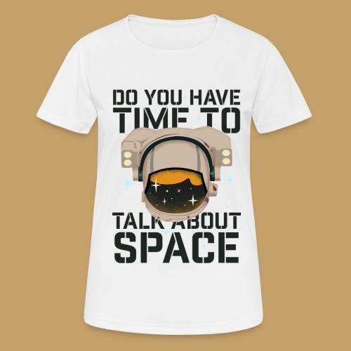 Time for Space - Koszulka damska oddychająca